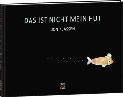 Jon Klassen - Das ist nicht mein Hut